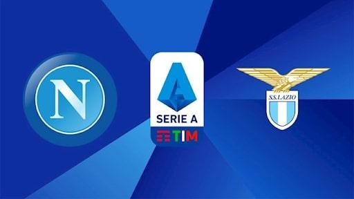 Nhận định Napoli vs Lazio